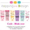 Code : Blink Rose