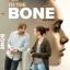 To The Bone / ทู เดอะ โบน (บรรยายไทยเท่านั้น) thumbnail 1